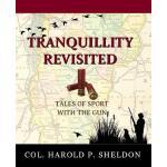【预订】Tranquillity Revisited: Tales of Sport with the Gun