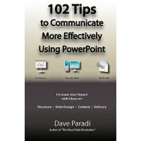 【预订】102 Tips to Communicate More Effectively Using PowerPoi