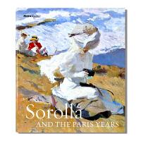 现货 Sorolla and the Paris Years 西班牙印象派画家索罗拉作品集 索罗拉与巴黎岁月 沙滩风景、
