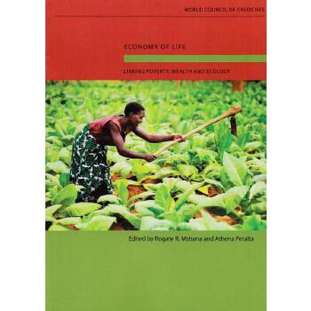 【预订】Economy of Life: Linking Poverty, Wealth and Ecology 预订商品,需要1-3个月发货,非质量问题不接受退换货。