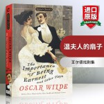不可儿戏英文原版 The Importance of Being Earnest and Other Plays 莎乐