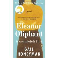 【现货】英文原版 艾莉诺好极了 威瑟斯彭读书会 Eleanor Oliphant Is Completely Fine