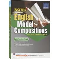 初二初三英语写作范文 SAP NOTES+ English Model Compositions For Upper S