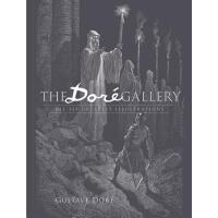【预订】The Doré Gallery His 120 Greatest Illustrations