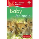 Kingfisher Readers: Level 1: Baby Animals