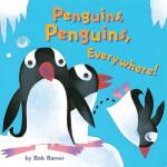 sc【预订】Penguins, Penguins, Everywhere!,,Chronicle Books (CA)