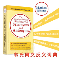 The Merriam-Webster Dictionary of Synonyms and Antonyms 韦氏同义词反义词词典 【英文原版韦小黄】