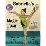 【预订】Gabriella's Magic Ball