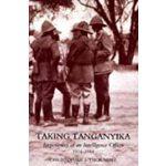 【预订】Taking Tanganyika: Experiences of an Intelligence Offic