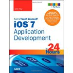 iOS 7 Application Development in 24 Hours, Sams Teach Yours