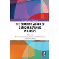 【预订】The Changing World of Outdoor Learning in Europe 978113