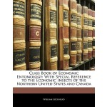 【预订】Class Book of Economic Entomology: With Special Referen