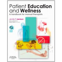 Patient Education and Wellness: A handbook for manual thera