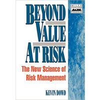 【预订】Beyond Value at Risk - the New Science of Risk Manageme