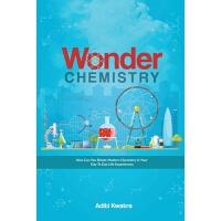 【预订】Wonder Chemistry: How can you relate Chemistry in your d