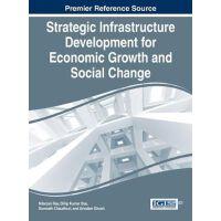 【预订】Strategic Infrastructure Development for Economic Growth
