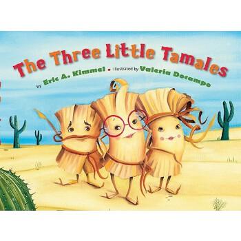 【预订】The Three Little Tamales 预订商品,需要1-3个月发货,非质量问题不接受退换货。