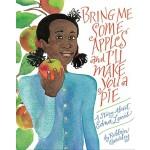 【预订】Bring Me Some Apples and I'll Make You a Pie A Story Ab