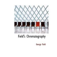 【预订】Field's Chromatography