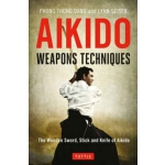 【预订】Aikido Weapons Techniques: The Wooden Sword, Stick and