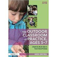 【预订】The Outdoor Classroom in Practice, Ages 3�C7 97811383101
