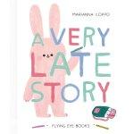 英文原版 一个迟到的故事 Marianna Coppo插画绘本 精装 A Very Late Story