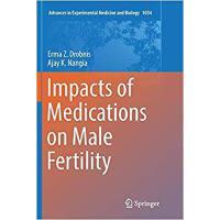 【预订】Impacts of Medications on Male Fertility 9783319887968