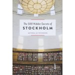 The 500 Hidden Secrets of Stockholm,【旅行指南】斯德哥尔摩:500个隐藏的秘密