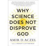【预订】Why Science Does Not Disprove God