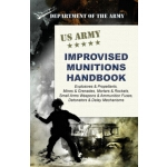 【预订】U.S. Army Improvised Munitions Handbook 9781626542679