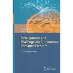 【预订】Developments and Challenges for Autonomous Unmanned Veh