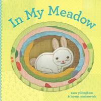In My Meadow 在我的牧场上[卡板书] ISBN9780811873383
