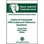 【预订】Topics in Functional Differential and Difference Equati