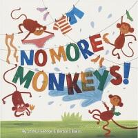 No More Monkeys 不要再有猴子了 创意情景绘本 趣味想象故事 寓教于乐 插图明亮 满含情感 幼儿早教启蒙读