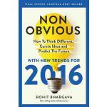 【预订】Non-Obvious 2016 Edition: How to Think Different, Curat