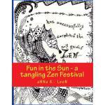【预订】Fun in the Sun - A Tangling Zen Festival: Design Ideas,