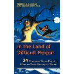 【预订】In the Land of Difficult People: 24 Timeless Tales Reve