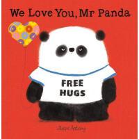 英文原版绘本 熊猫先生礼仪课堂 我们爱你,熊猫先生 We Love You, Mr Panda