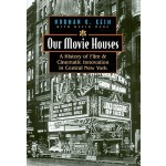 【预订】Our Movie Houses: A History of Film & Cinematic Innovat
