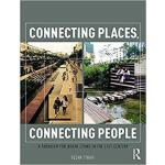 【预订】Connecting Places, Connecting People 9781138213067