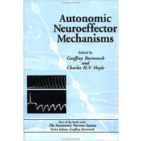 【预订】Autonomic Neuroeffector Mechanisms 9783718651351
