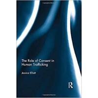 【预订】The Role of Consent in Human Trafficking 9780415816113