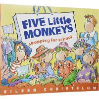 Five Little Monkeys Go Shopping for school 五只小猴买东西去上学 英文原版绘