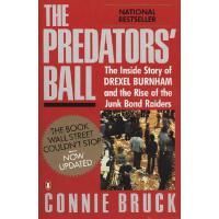 The Predators' Ball: The Inside Story of Drexel Burnham and