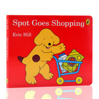 英文原版绘本Spot Goes Shopping小玻去购物Eric Hill儿童纸板图画故事书 亲子互动