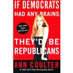 IF DEMOCRATS HAD ANY BRAINS(ISBN=9780307408952) 英文原版