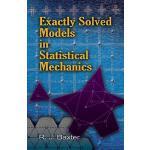【预订】Exactly Solved Models in Statistical Mechanics