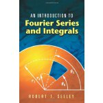 An Introduction to Fourier Series and Integrals (Dover Book