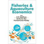 【预订】Fisheries and Aquaculture Economics 9789387973923