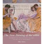 The New Painting of the 1860s: Between the Pre-Raphaelites